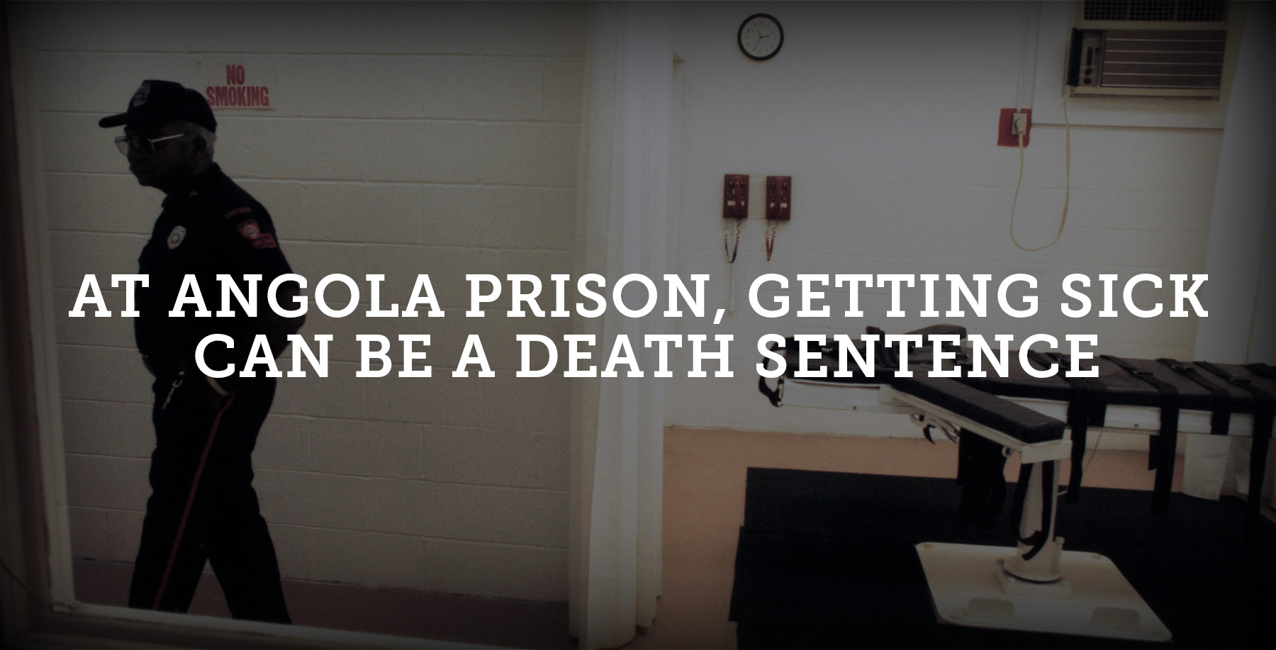 At Angola Prison, Getting Sick Can Be a Death Sentence